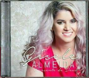 Lançamento: CD Presente de Deus com Gisele Almeida