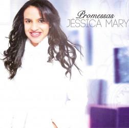 Promessas. Novo CD da cantora Jéssica Mary. São 15 canções lindíssimas que vão abençoar sua vida. Adquira já!